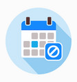 block calendar remove stop icon vector image