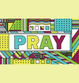 pray concept abstract vector image vector image