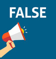 hand holding megaphone with false announcement vector image