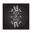 Trick or treat on chalkboard background vector image vector image