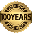 100 years experience golden label with ribbon vector image vector image