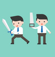 cute businessman or manager holding sword and saw vector image