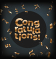 congratulations greeting card with golden confetti vector image vector image