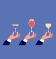 sommelier with glass hands hold glasses with wine vector image