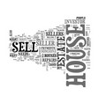 Why sell your house to an investor text word vector image