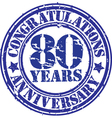 Congratulations 80 years anniversary grunge rubber vector image vector image