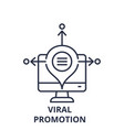 viral promotion line icon concept viral promotion vector image vector image