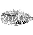 a cheap cruise you can find one text word cloud vector image vector image