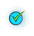 Green tick check mark icon comics style vector image vector image