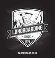 longboarding sign on the chalkboard vector image