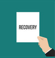 man showing paper recovery text vector image