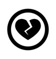 broken heart icon on white background vector image vector image