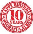 Happy birthday 10 years grunge rubber stamp vector image vector image