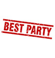 square grunge red best party stamp vector image vector image