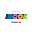 book font 3d bold style modern typography vector image vector image