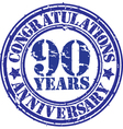Congratulations 90 years anniversary grunge rubber vector image vector image