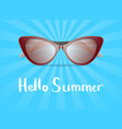 hello summer poster with glamour sunglasses vector image