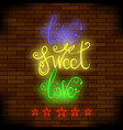 vintage colorful neon lettering romantic love vector image
