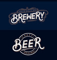 beer and brewery hand written lettering logos vector image vector image