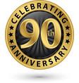 celebrating 90th anniversary gold label
