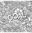 cartoon cute doodles hand drawn goal vector image