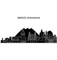 mexico chihuahua architecture urban skyline with vector image vector image