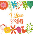 i love spring differents flowers nature wild vector image