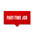 part-time job red tag vector image vector image