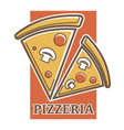 pizzeria promotion emblem with pizza slices vector image vector image