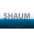 shaum typography background vector image