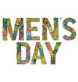 words men s day decorative zentangle vector image