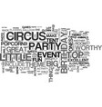 a circus birthday bash worthy of the big top text vector image vector image