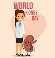 doctor female and cartoon kidney day celebration vector image