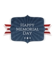 Happy Memorial Day national Sign with Ribbon vector image vector image