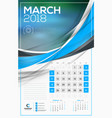 calendar template for 2018 year march design vector image