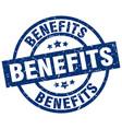benefits blue round grunge stamp vector image vector image
