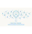 find right person thin blue line design vector image vector image