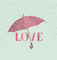 love sign over rain under umbrella protection vector image vector image