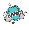 bang bubble sound blast cloud vector image