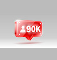 thank you followers peoples 90k online social vector image vector image