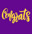 congrats lettering phrase for poster card banner vector image