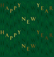 happy new year gold green text seamless pattern vector image