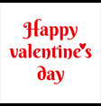 happy valentine day text for greeting card vector image