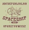 vintage label font named spaceship vector image