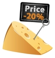 Cheese with a price tag sale at a low price at vector image