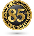 happy 85th years anniversary gold label vector image