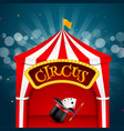 Circus tent poster Circus retro sign invitation vector image