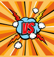 versus battle comic background with vector image vector image