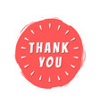 thank you inscription on red painted spot strokes vector image vector image