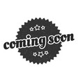 coming soon sign coming soon round vintage retro vector image vector image